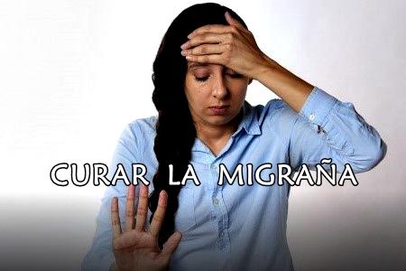 Cómo sanar la migraña rápido y de forma natural